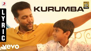 Video Tik Tik Tik - Kurumba Lyric | Jayam Ravi | D.Imman | Sid Sriram MP3, 3GP, MP4, WEBM, AVI, FLV April 2018