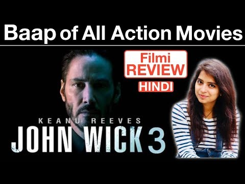 John Wick Chapter 3 Parabellum Movie Review | Deeksha Sharma