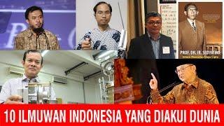 Video 10 Ilmuwan Indonesia yang Diakui Dunia MP3, 3GP, MP4, WEBM, AVI, FLV April 2019