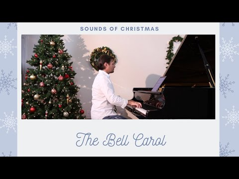 The Bell Carol - Christmas Carol Piano Arrangement - David Hicken - Carols Of Christmas
