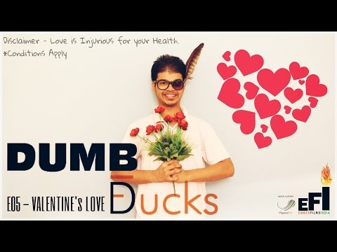 Dumb Ducks (Valentine Special)
