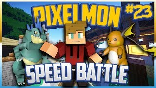 Pixelmon Server Pokeballers Adventure Season 2 Episode 23 - SPEED BATTLES !!!