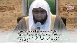 BELAJAR SURAH AL FATIHAH bersama Syekh Usama Moh Iqbal_Ketua Kuliah Al-Qor'an Masjidil Haram Makkah