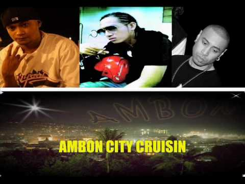 Ambonwhena Ft. 8ball  & Hanny Pattikawa - Ambon City Cruisin