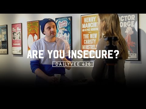 Why Showing Your Insecurities Is a Good Idea | DailyVee 426