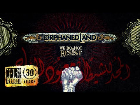 Orphaned Land - We Do Not Resist