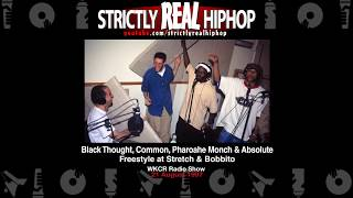 Black Thought, Common, Pharoahe Monch & Absolute - Freestyle at Stretch & Bobbito [21 August 1997]