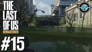 Ellie the Jokester - Blind Let's Play The Last of Us Remastered Episode #15