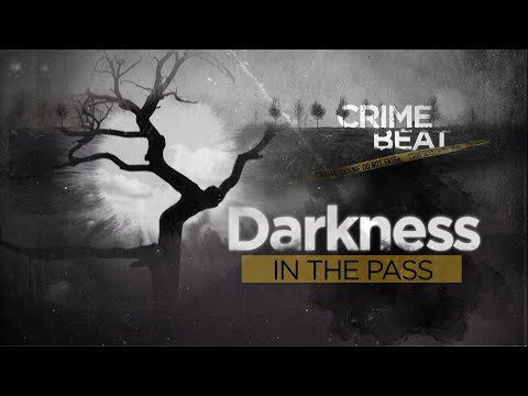 Crime Beat: Darkness in the Pass    Ep 6