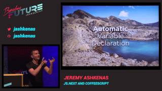 Jeremy Ashkenas - JS.Next And CoffeeScript (FutureJS 2014)