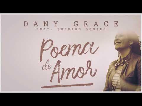 Poemas de amor - Dany Grace feat. Rodrigo Soeiro - Poema de Amor [ Áudio Oficial ]