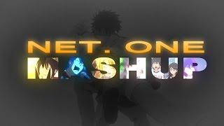[AMV] NET. ONE MASHUP