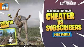 Video CHEATER vs SUBSCRIBERS! Udah Pakai CHEAT Tapi MASIH KALAH! - PUBG Mobile Indonesia MP3, 3GP, MP4, WEBM, AVI, FLV September 2018
