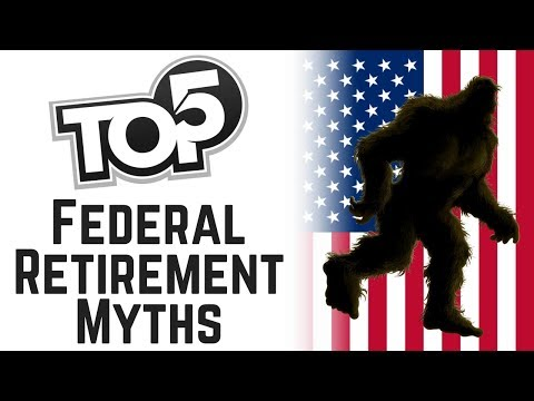 Top 5 Federal Retirement Myths Exposed!