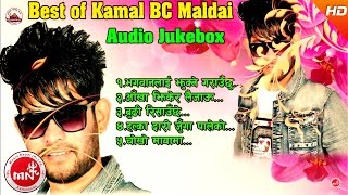 Best Lokdohori Song Of Kamal BC Maldai | Audio Jukebox