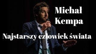 Skecz, kabaret = Michał Kempa - Najstarszy Człowiek Świata