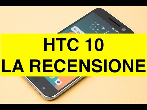 HTC 10, video Recensione