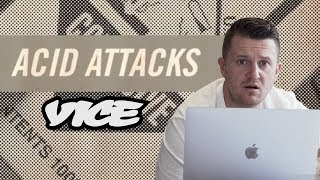 VICE recently produced a film about the acid attacks crisis in London. They pondered why these attacks have become so common...