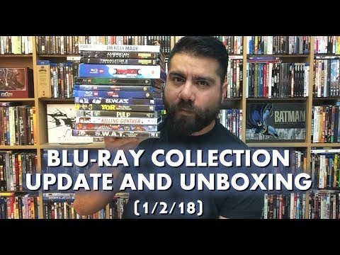 BLURAY COLLECTION UPDATE AND UNBOXING (1/2/18)