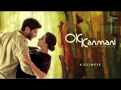 OK Kanmani  A Glimpse  Mani Ratnam A R Rahman