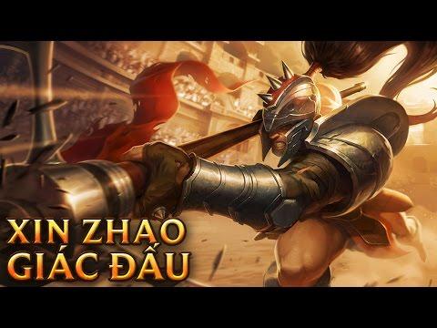 Xin Zhao Giác Đấu