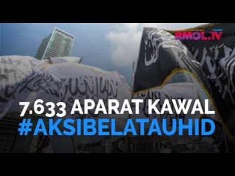 7.633 Aparat Kawal #AksiBelaTauhid