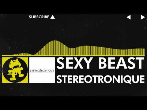 [Electro] – Stereotronique – Sexy Beast [Monstercat Release]