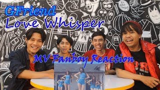 Video GFRIEND - LOVE WHISPER MV Reaction Fanboy Version | Bisikan Cinta MP3, 3GP, MP4, WEBM, AVI, FLV November 2017