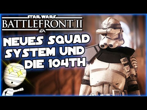 Neues Squad System & 104th! - Star Wars Battlefront II #137 - Lets Play deutsch Tombie (видео)
