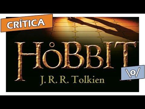 """Crítica: """"O Hobbit"""", de J. R. R. Tolkien"""