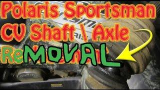 7. Polaris Sportsman CV axle removal (Redneck Version)