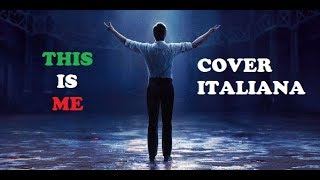 Video [FanCover] This Is Me -The Greatest Showmen - Guardami [Italian] MP3, 3GP, MP4, WEBM, AVI, FLV Agustus 2018