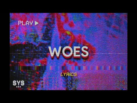 Joël - Woes (Lyrics) 😈✨