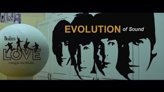 Video Evolution of Sound | The Beatles LOVE by Cirque du Soleil | 10-Year Anniversary MP3, 3GP, MP4, WEBM, AVI, FLV Juni 2018