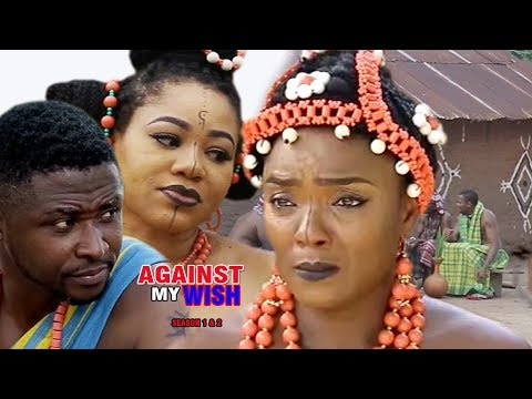 Against My Wish Season 1 $ 2 - Movies 2017 | Latest Nollywood Movies 2017 | Family movie