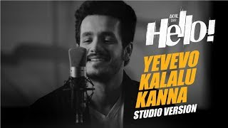 Video Yevevo Kalalu Kanna Song (Studio Version) || HELLO! || Akhil Akkineni, Kalyani Priyadarshan MP3, 3GP, MP4, WEBM, AVI, FLV Januari 2018