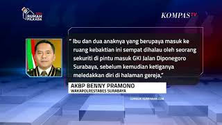 Video Pelaku Bom di GKI Surabaya Diduga Ibu dan 2 Anaknya MP3, 3GP, MP4, WEBM, AVI, FLV Mei 2018