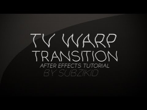 Tv Warp Transition Tutorial | After Effects