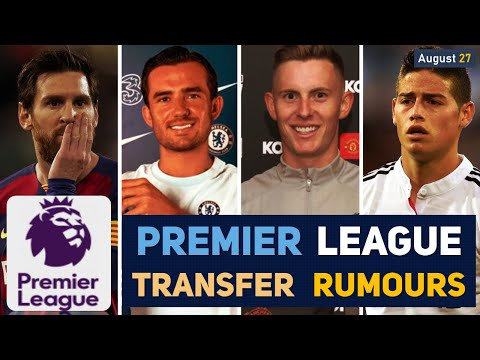 TRANSFER NEWS: PREMIER LEAGUE TRANSFER NEWS AND RUMOURS UPDATES (AUGUST 27)