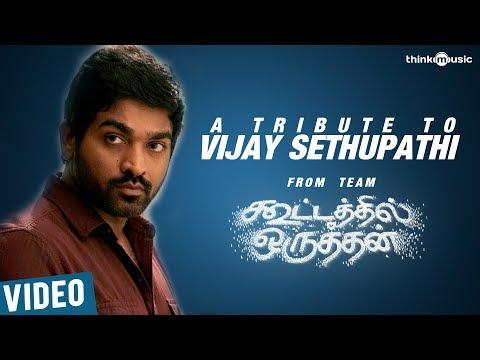 Kootathil Oruthan Team's Tribute to - Vijay Sethupathi Exclusive Video