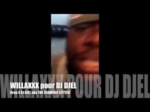 Drop Willaxxx Pour Dj Djel
