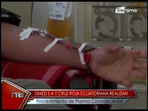 SIMED S.A. y Cruz Roja ecuatoriana realizan procedimiento de plasma convaleciente