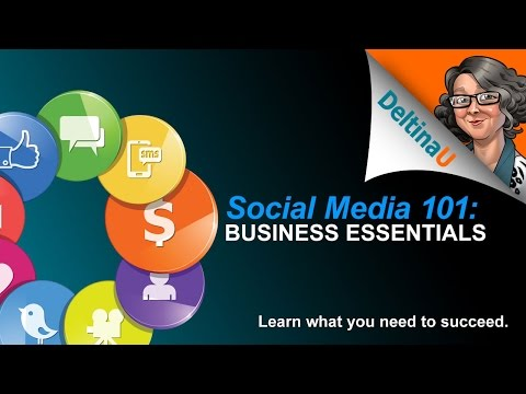 Introduction: Social Media 101 Business Essentials