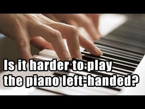 Is it Harder to Play Left Handed?