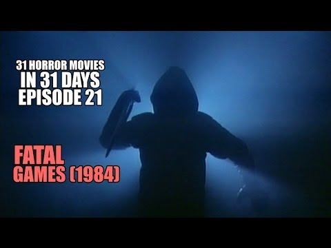 31 Horror Movies in 31 Days #21: FATAL GAMES (1984)