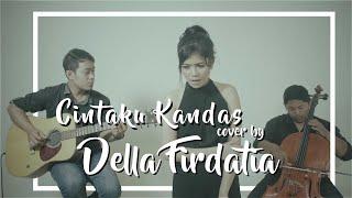 Video Syahrini - Cintaku Kandas (COVER) By Della Firdatia MP3, 3GP, MP4, WEBM, AVI, FLV Maret 2019