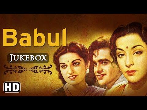 Video All Songs Of Babul {HD} - Dilip Kumar - Munawar Sultana - Nargis - Naushad Hits download in MP3, 3GP, MP4, WEBM, AVI, FLV January 2017