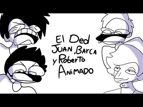 Ded, Juan, Barca y Roberto Animado