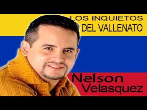 nelson - LINK DE DESCARGA↓ http://www.mediafire.com/download/6p9x2z2gdp5e8pb/Nelson_Velasquez_Mix.mp3 1. Nunca niegues que te amo - Nelson velasquez & Los Inquietos 2...