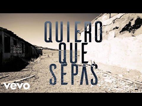 Quiero Que Sepas (Audio)